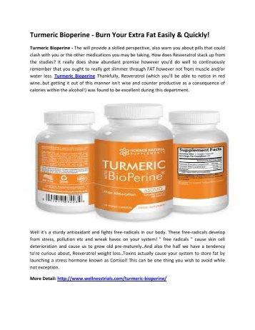 Turmeric Bioperine - Get Rid Of The Heavyweight Problem!