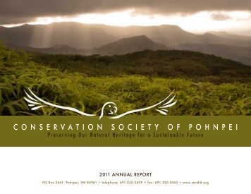 2011 Annual Report (pdf) - Conservation Society of Pohnpei (CSP)