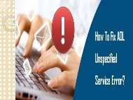 How to Fix AOL Unspecified Service Error? 1-800-213-3740