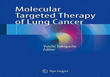 Pdf download Molecular Targeted Therapy of Lung Cancer  Free Online