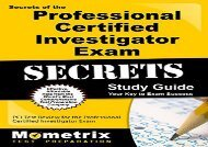 Download PDF Secrets of the Professional Certified Investigator Exam Study Guide (Secrets (Mometrix)) on any device