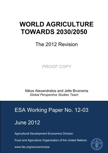 World agriculture towards 2030/2050: the 2012 revision - Fao