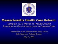 Massachusetts Health Care Reform - National Health Policy Forum