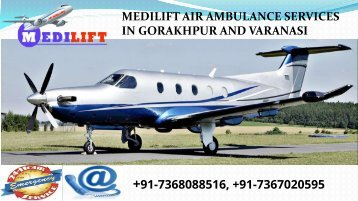 An Affordable Medilift Air Ambulance Services in Gorakhpur and Varanasi