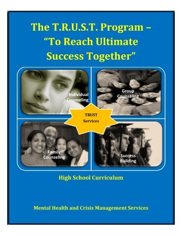"""The T.R.U.S.T. Program – """"To Reach Ultimate Success Together"""""""