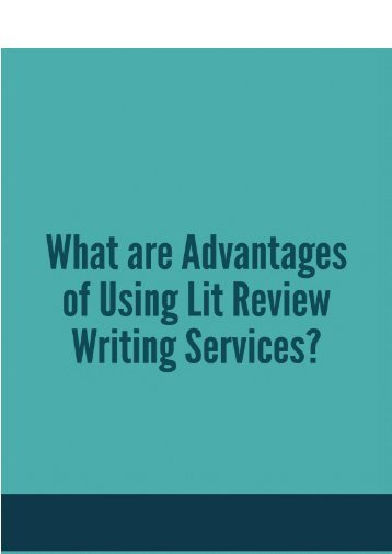 What are Advantages of Using Lit Review Writing Services