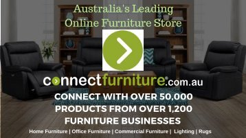 Buy High-Quality Furniture Online for Home, Office or Commercial Use from ConnectFurniture