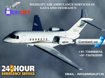 Book 24*7 Emergency Air Ambulance Services in Dehradun and Gaya