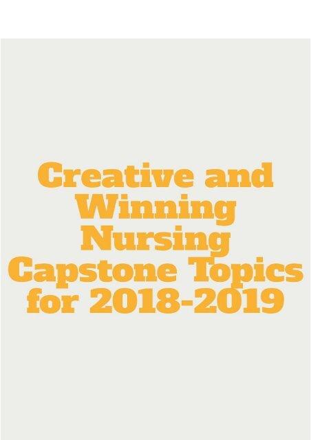 Creative and Winning Nursing Capstone Topics for 2018-2019