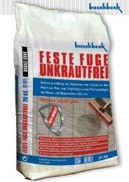 FESTE FUGE UNKRAUTFREI Verbrauch: ca. 3-5 kg ... - Buschbeck