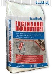 FUGENSAND UNKRAUTFREI Verbrauch: ca. 3-5 kg ... - Buschbeck