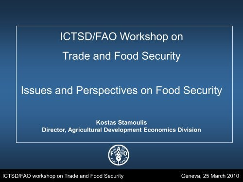 Issues and Perspectives on Food Security - ictsd