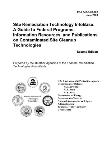 Site Remediation Technology InfoBase: A Guide to Federal ...