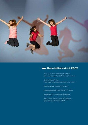 Geschäftsbericht 2007 - Stadtwerke Iserlohn