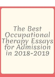 The Best Occupational Therapy Essays for Admission in 2018-2019