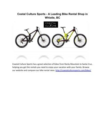 Costal Culture Sports - A Leading Bike Rental Shop in Whistle, BC