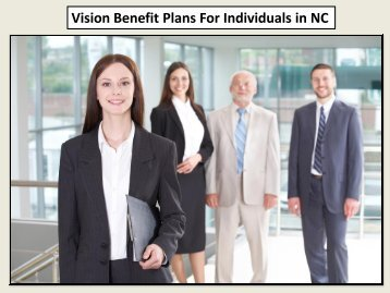 Vision Benefit Plans For Individuals in NC