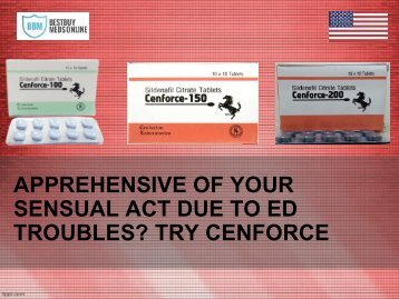 APPREHENSIVE OF YOUR SENSUAL ACT DUE TO ED TROUBLES TRY CENFORCE