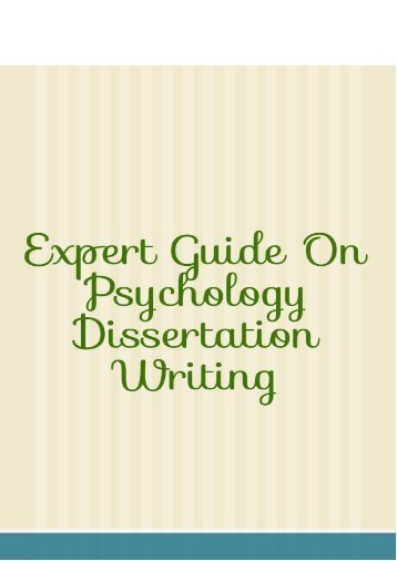 Expert Guide On Psychology Dissertation Writing