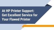 At HP Printer Support: Get Excellent Service for Your Flawed Printer