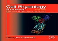 PDF DOWNLOAD Cell Physiology Source Book: Essentials of Membrane Biophysics DOWNLOAD ONLINE