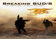 PDF DOWNLOAD Breaking BUD/S: How Regular Guys Can Become Navy SEALs TRIAL EBOOK