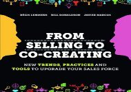 Download for From Selling to Co-Creating: New trends, Practices and Tools to Upgrade Your Sales Force [DOWNLOAD]