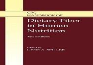 BEST PDF  CRC Handbook of Dietary Fiber in Human Nutrition, Third Edition BOOK ONLINE