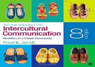 PDF FREE DOWNLOAD  An Introduction to Intercultural Communication: Identities in a Global Community READ ONLINE