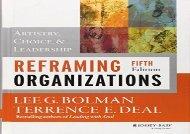 full download Reframing Organizations: Artistry, Choice, and Leadership Free Book