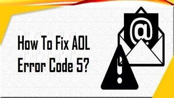 1-800-488-5392 | Fix AOL Error Code 5