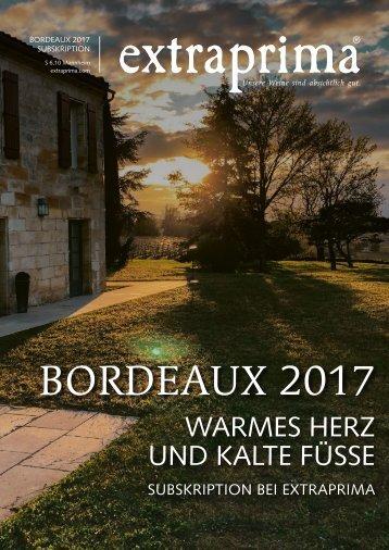 Extraprima Bordeaux 2017 Subskription Jahrgangsbericht Warmes Herz und kalte Füße