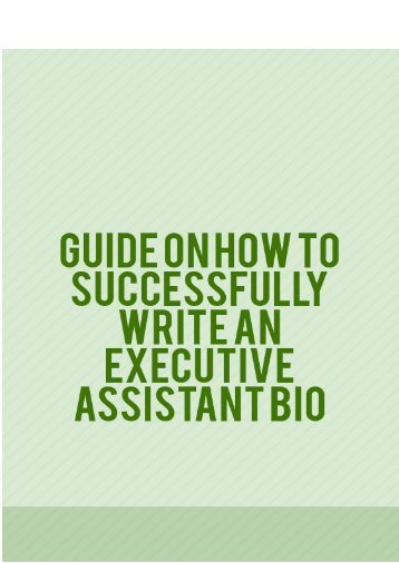 Guide on How to Successfully Write an Executive Assistant Bio
