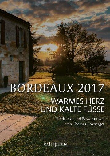 Extraprima Bordeaux 2017 Subskription Ausführliche Verkostungsnotizen
