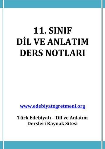 11.SINIF DİL VE ANLATIM DERS NOTLARI