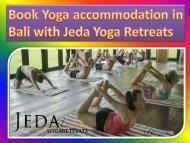 Book Yoga accommodation in Bali with Jeda Yoga Retreats