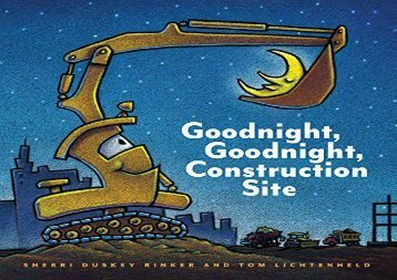 PDF DOWNLOAD Goodnight, Goodnight Construction Site TRIAL EBOOK