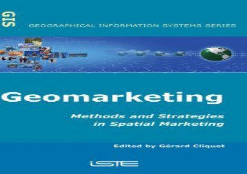 PDF FREE DOWNLOAD  Geomarketing Spatial Mrktng: Methods and Strategies in Spatial Marketing (Geographical Information Systems) DOWNLOAD ONLINE