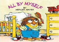 BEST PDF  All by Myself (Mercer Mayer s Little Critter) READ ONLINE