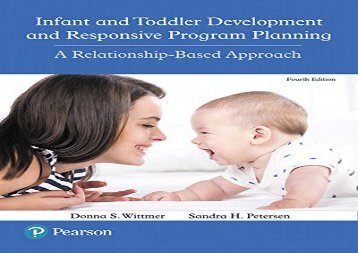 BEST PDF  Infant and Toddler Development and Responsive Program Planning: A Relationship-Based Approach BOOK ONLINE