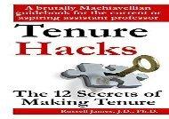 BEST PDF  Tenure hacks: The 12 secrets of making tenure READ ONLINE