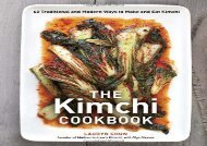 PDF FREE DOWNLOAD  The Kimchi Cookbook: 60 Traditional and Modern Ways to Make and Eat Kimchi DOWNLOAD ONLINE