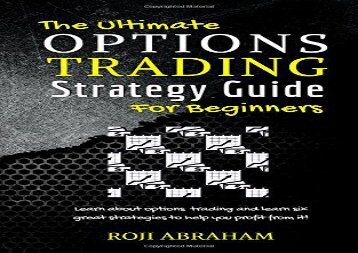 PDF FREE DOWNLOAD  The Ultimate Options Trading Strategy Guide for Beginners TRIAL EBOOK