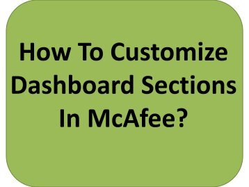 Easy Steps To Customize Dashboard Sections In McAfee