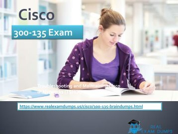 Download 300-135 Braindumps - Cisco 300-135 Real Exam Questions RealExamDumps