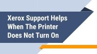 Xerox Support Helps When The Printer Does Not Turn On