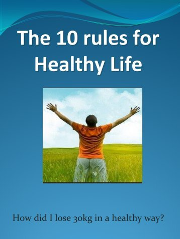 The 10 rules for Healthy Life