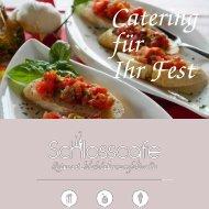 Catering, Partyservice, Speisen und Getränke vom Schlosscafe Beuren