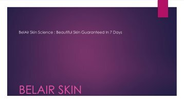 BelAir Skin Science : Beautiful Skin Guaranteed In 7 Days