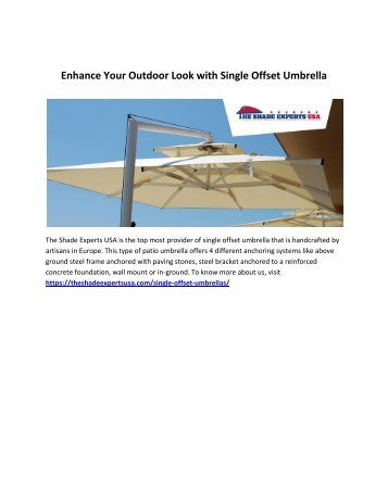 Enhance Your Outdoor Look with Single Offset Umbrella